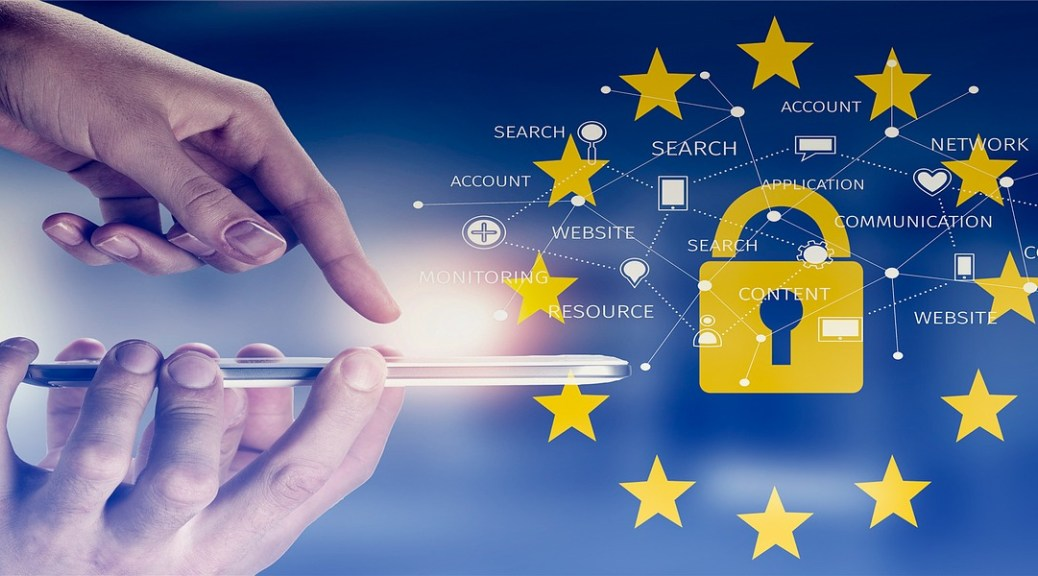 LA UNIÓN EUROPEA: REGLAMENTO GENERAL DE PROTECCIÓN DE DATOS (RGPD) Y SUS DESAFÍOS (1era. PARTE)